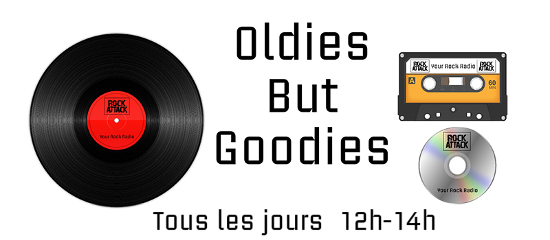 OLDIES BUT GOODIES / Tous les jours 12h-14h